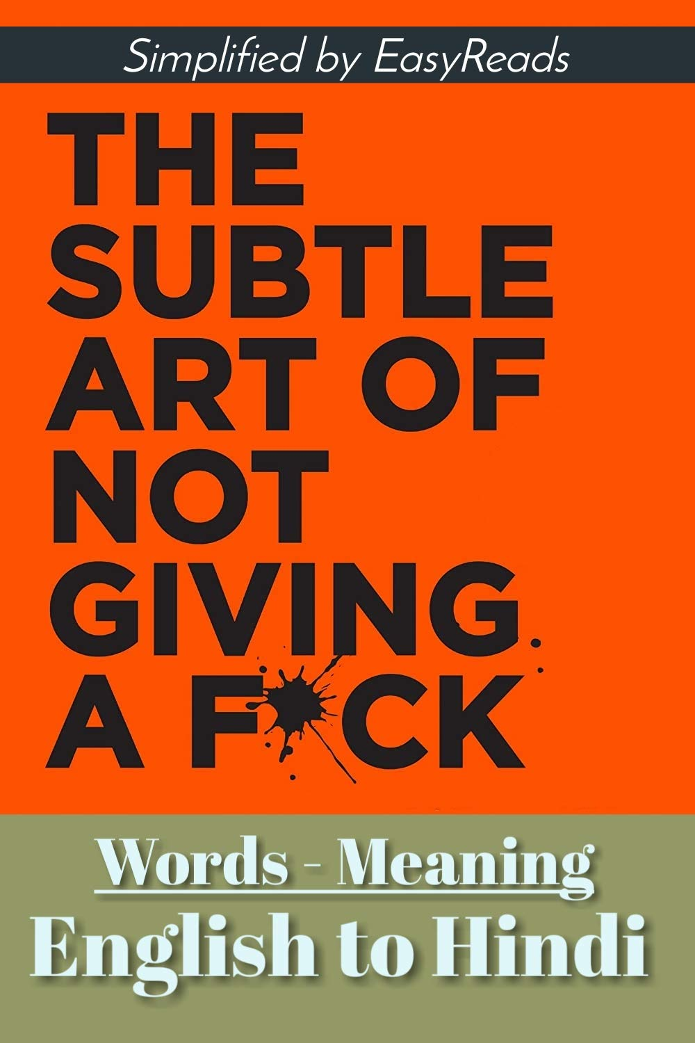 Words Meaning: The Subtle Art of not giving a Fu*k