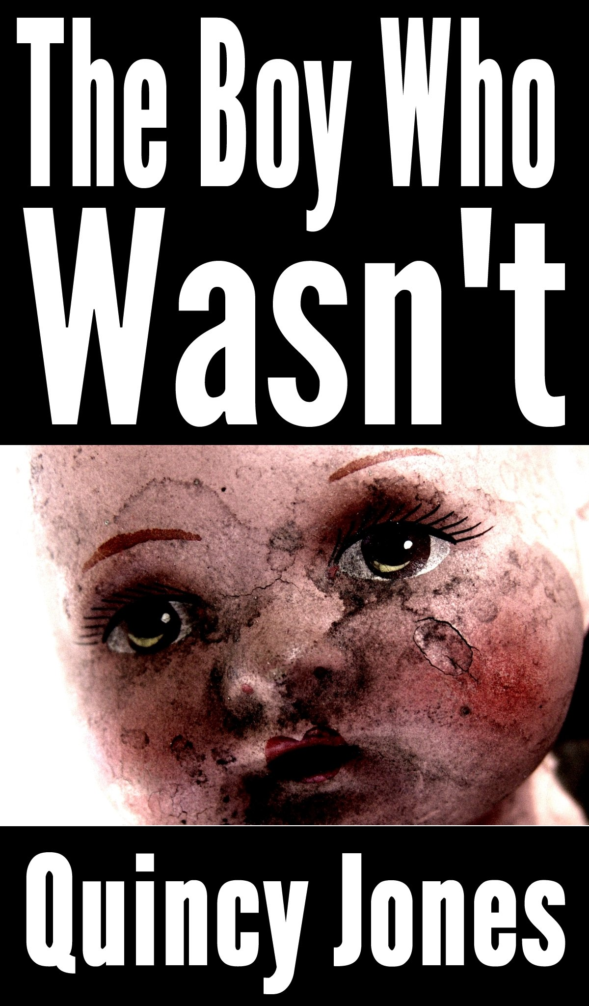 The Boy Who Wasn't