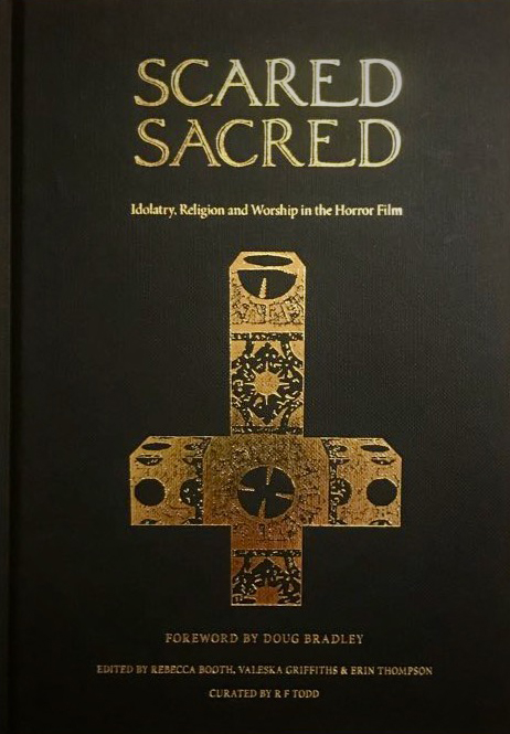 Scared Sacred: Idolatry, Religion and Worship in the Horror Film
