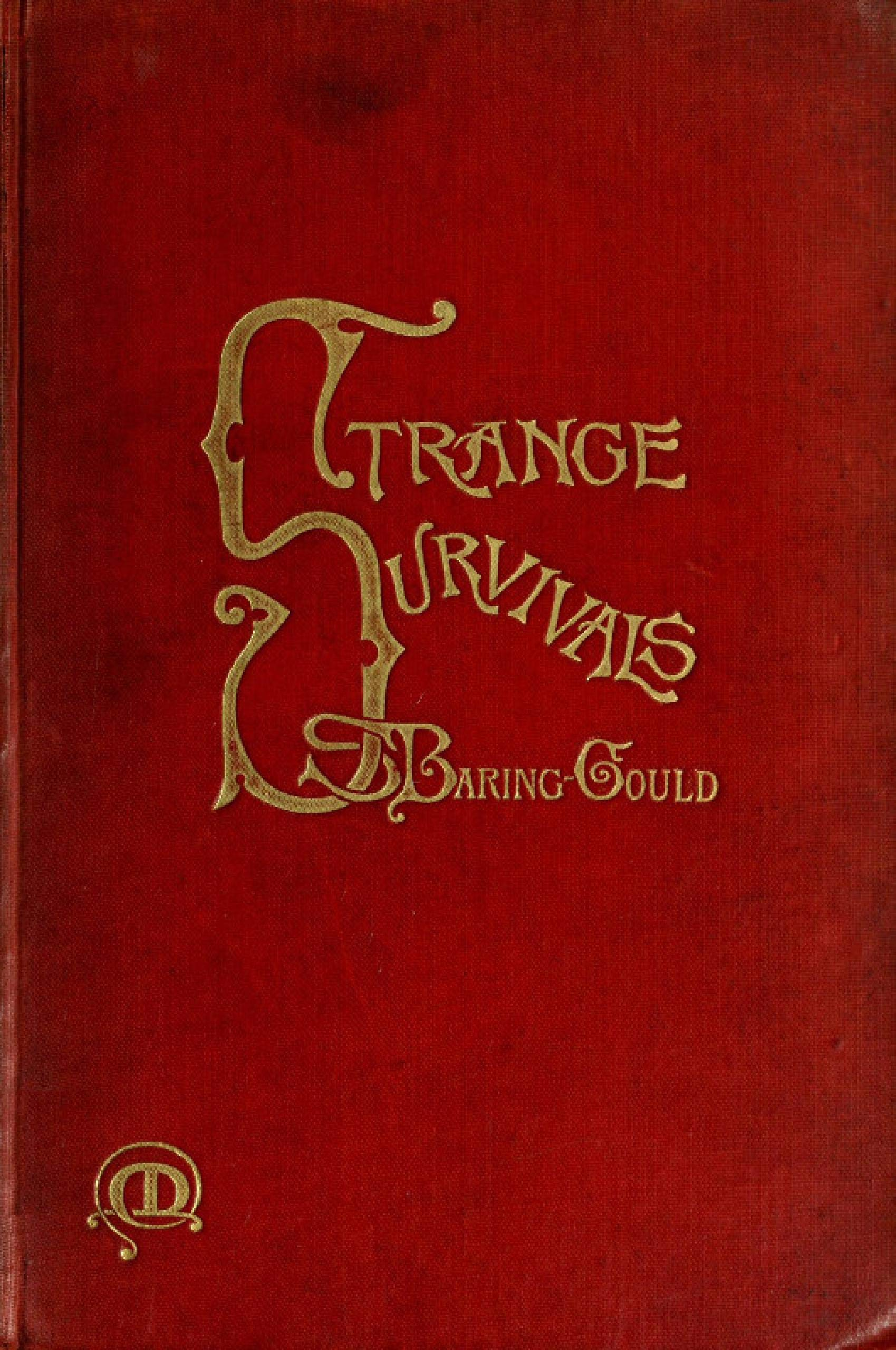 """The Abridged Version of """"Strange Survivals"""": Some Chapters in the History of Man"""