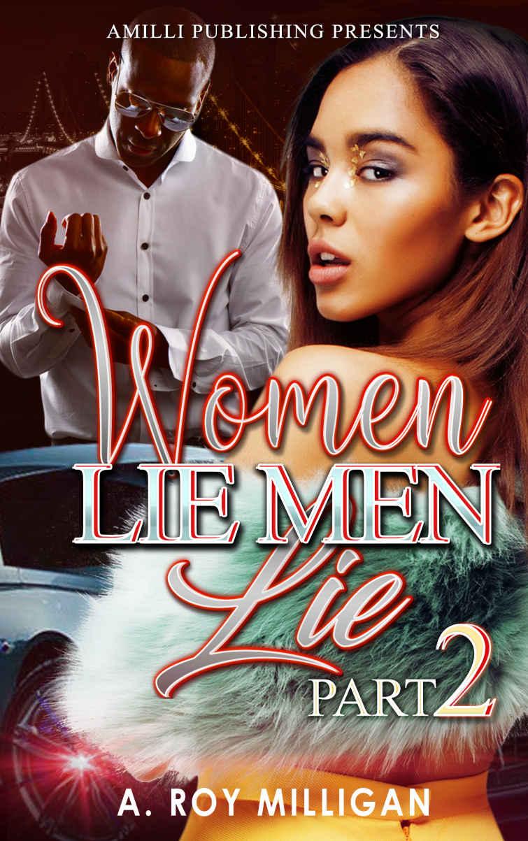 Women Lie Men Lie part 2: A Gritty Urban Fiction Novel of Vengeance and Murder Set in Pontiac, Michigan