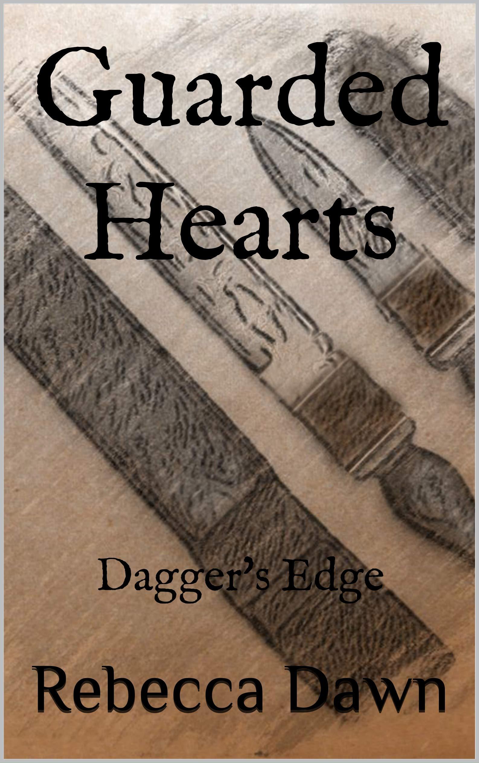Guarded Hearts: Dagger's Edge