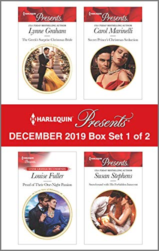 Harlequin Presents - December 2019 - Box Set 1 of 2: The Greek's Surprise Christmas Bride\Proof Of Their One-Night Passion\Secret Prince's Christmas Seduction\Snowbound With His Forbidden Innocent