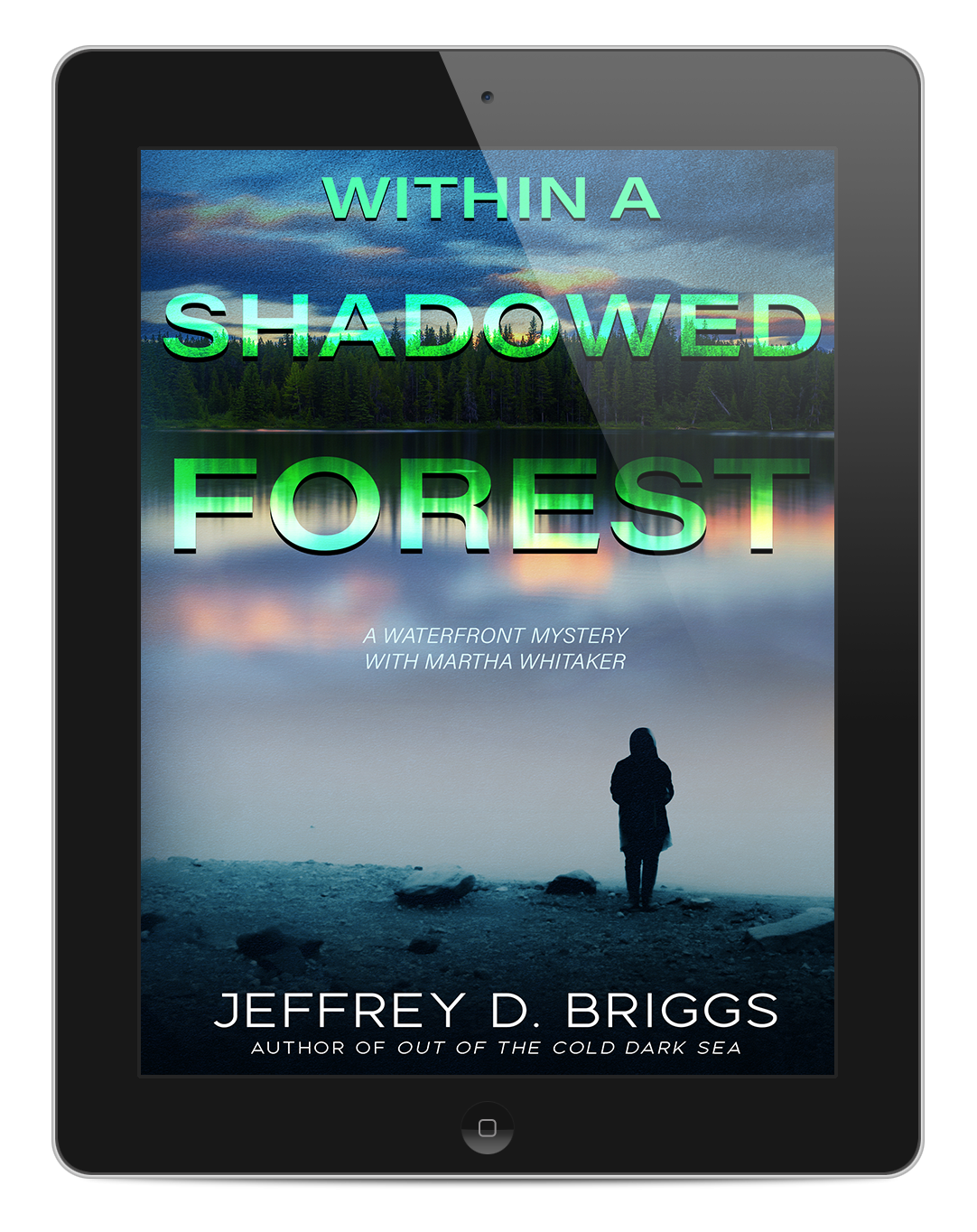 Within A Shadowed Forest (Waterfront #2)