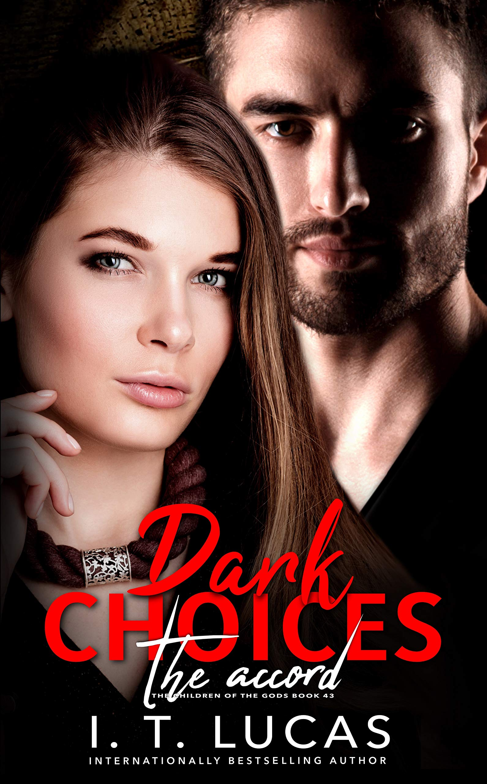 Dark Choices The Accord (The Children of The Gods #43)