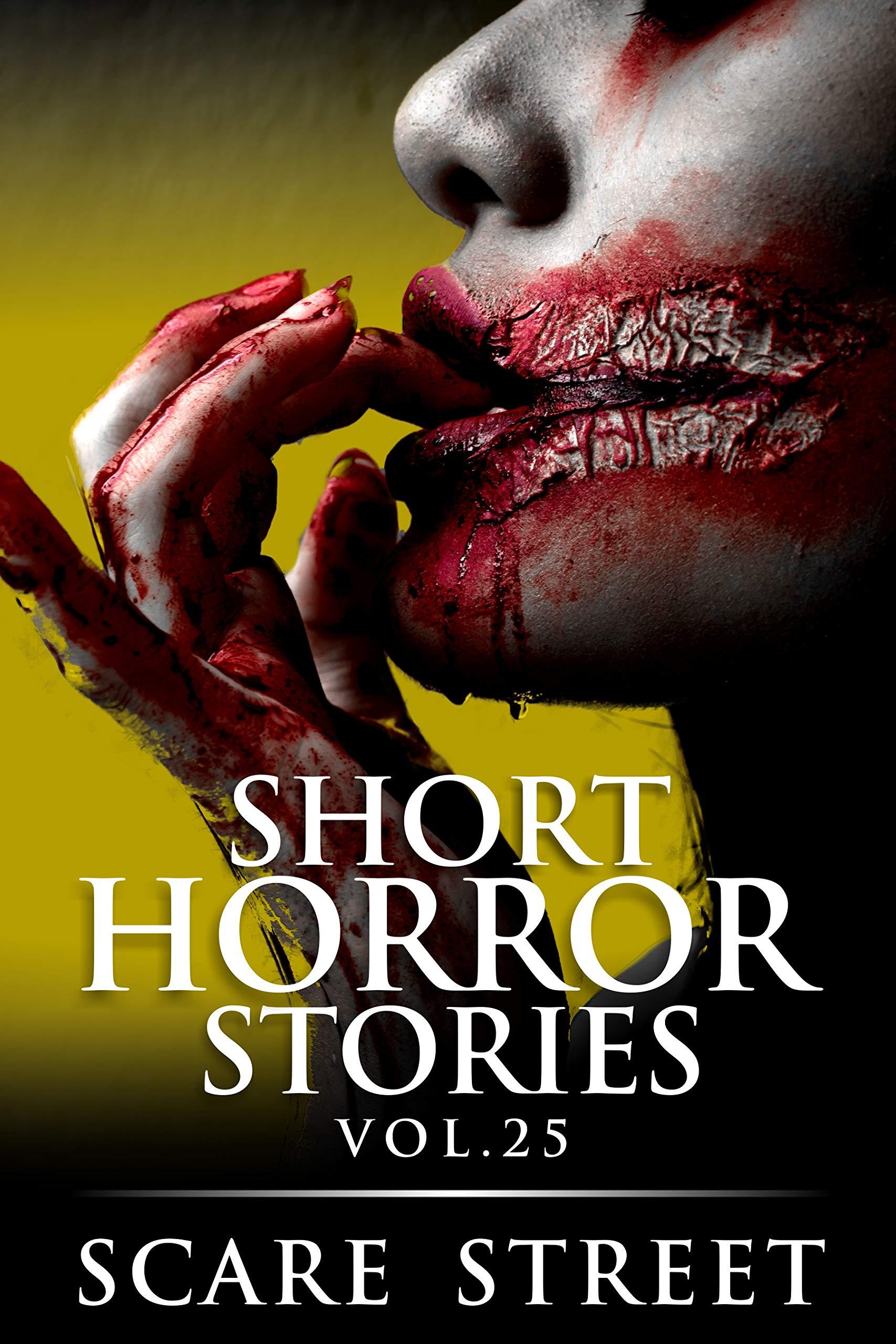 Short Horror Stories Vol. 25