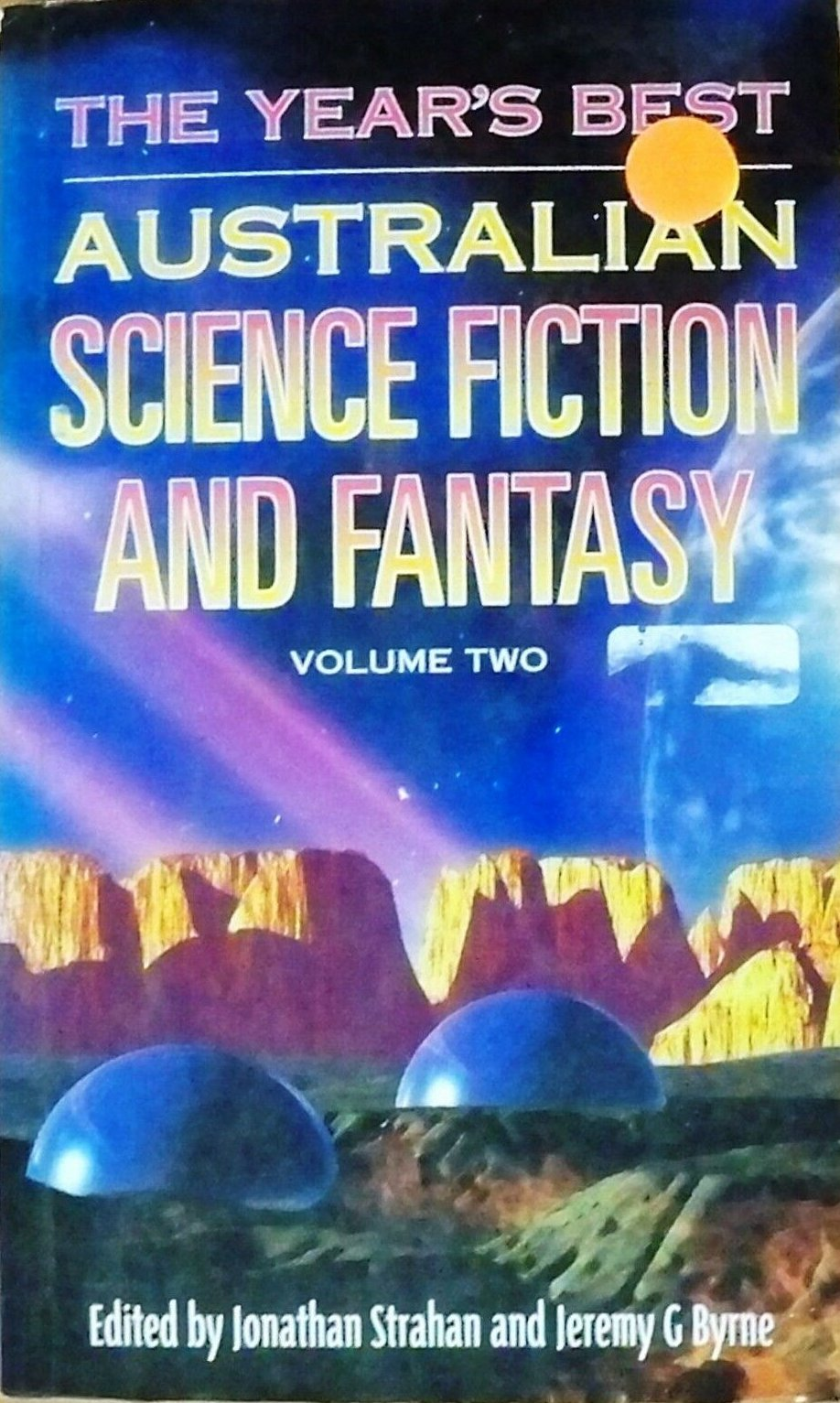 The Year's Best Australian Science Fiction And Fantasy, Volume Two