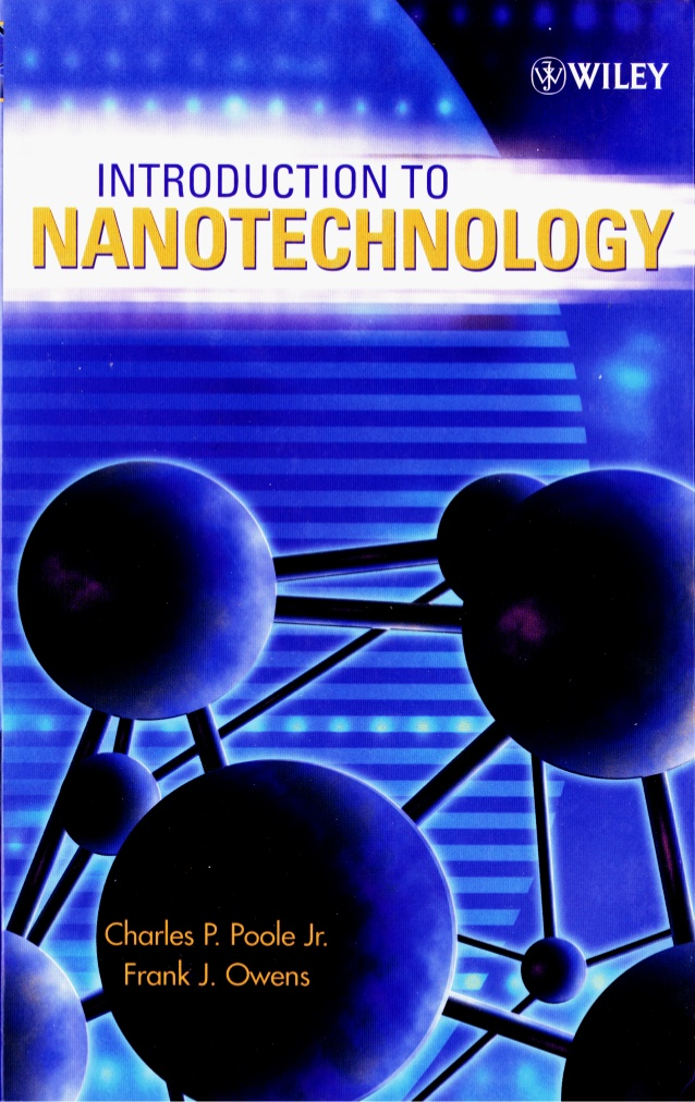 Introduction to Nanotechnology Charle P Poole Jr.