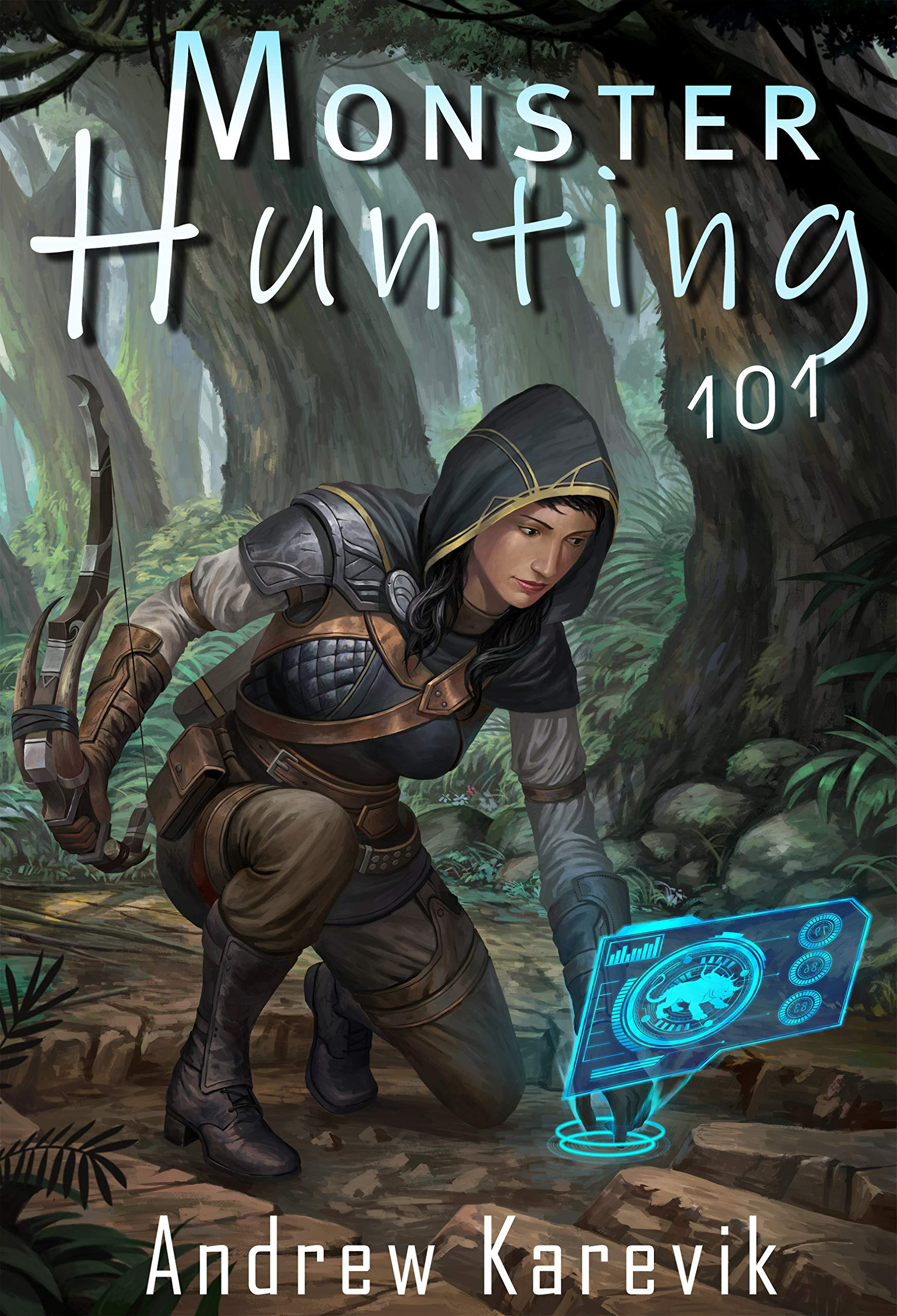 Monster Hunting 101: A LitRPG Fantasy Adventure (Titan Termination Book 1)