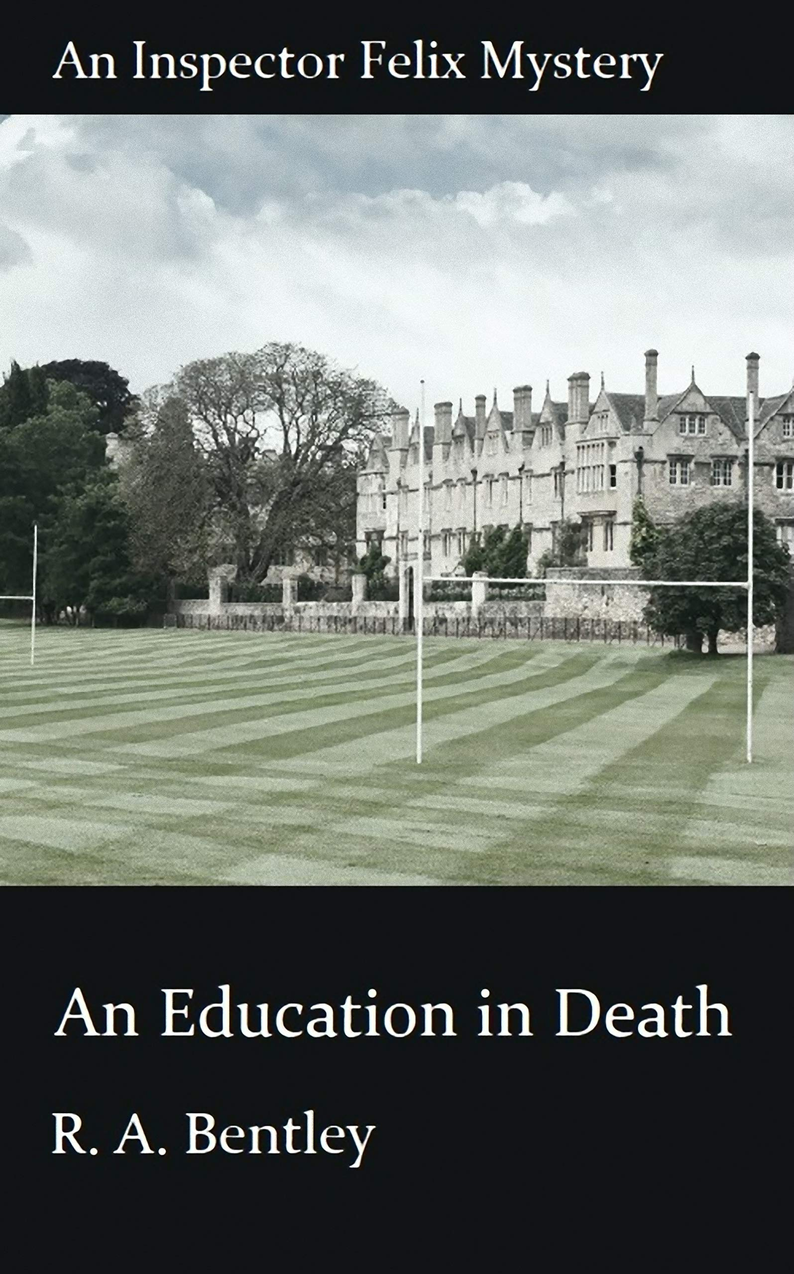 An Education in Death (The Inspector Felix Mysteries Book 9)