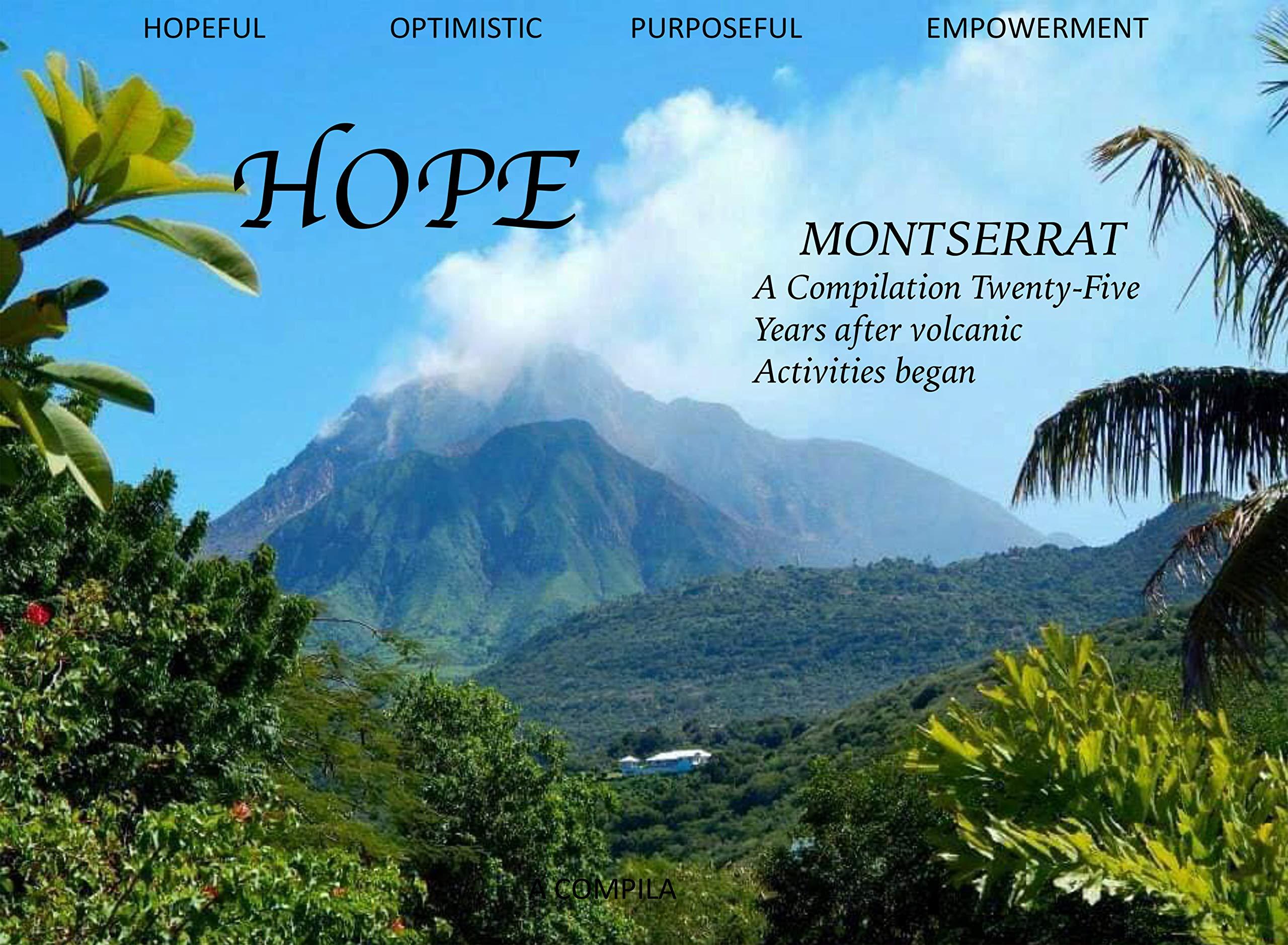 HOPE : :Compilation For Montserrat Twenty-Five Years After Volcanic Eruptions