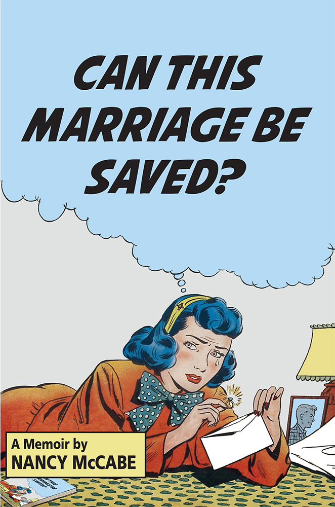 Can This Marriage Be Saved?: A Memoir