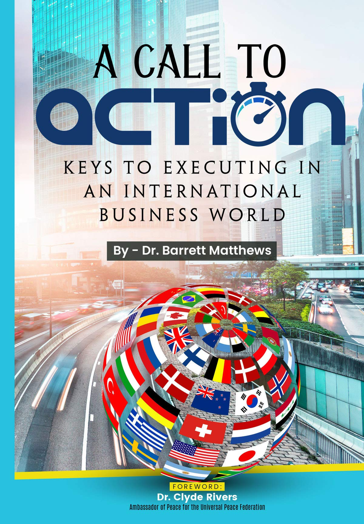A Call To Action: Keys To Executing In An International Business World