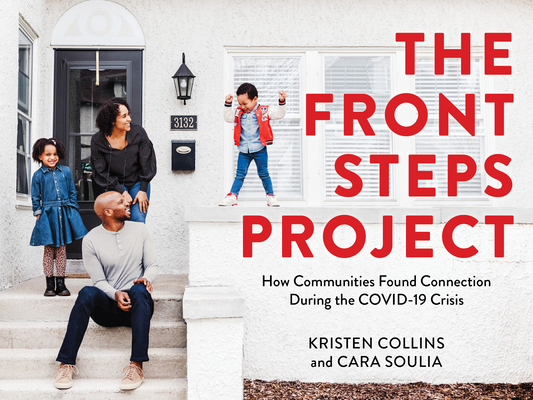 The Front Steps Project: Finding Unity and Connection in Isolation During the 2020 Covid-19 Crisis