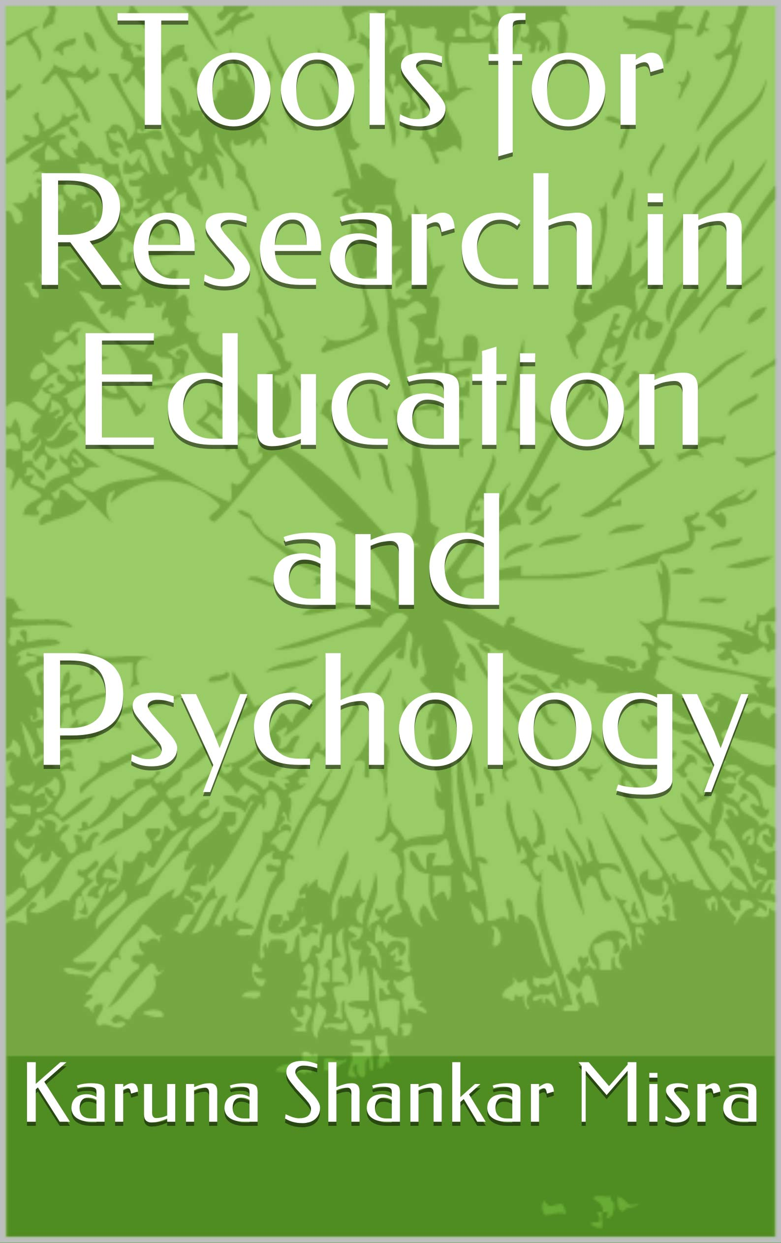 Tools for Research in Education and Psychology