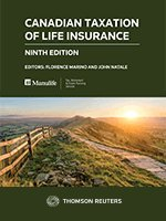 Canadian Taxation of Life Insurance, Ninth Edition