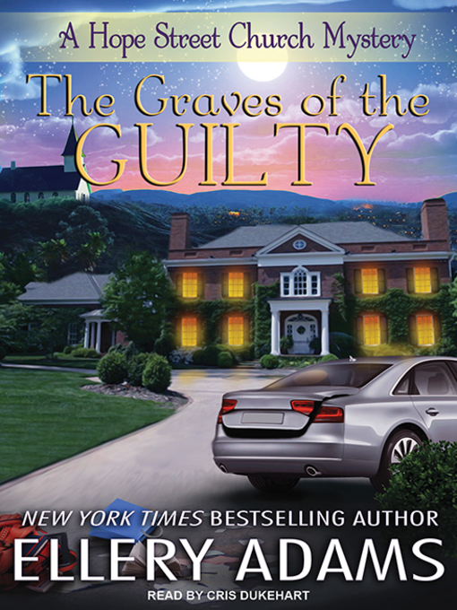 The Graves of the Guilty (Hope Street Church Mysteries #3) (Audiobook)