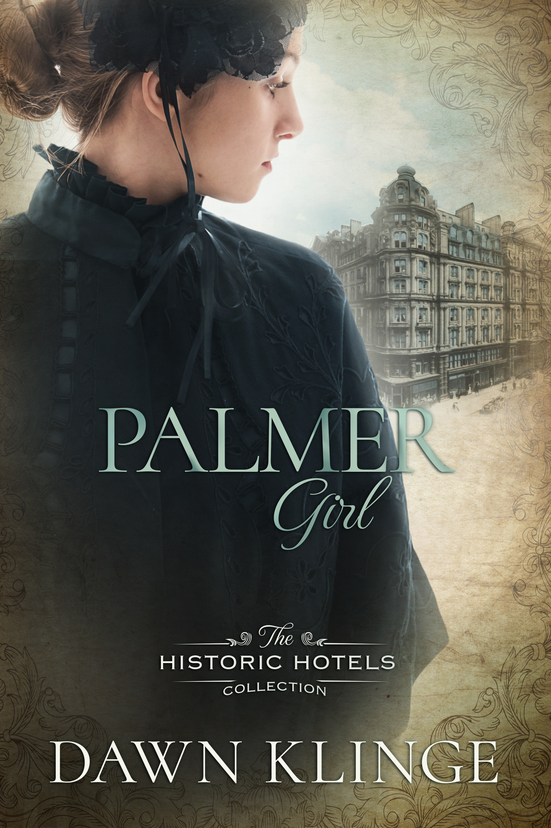 Palmer Girl (The Historic Hotels Collection #2)