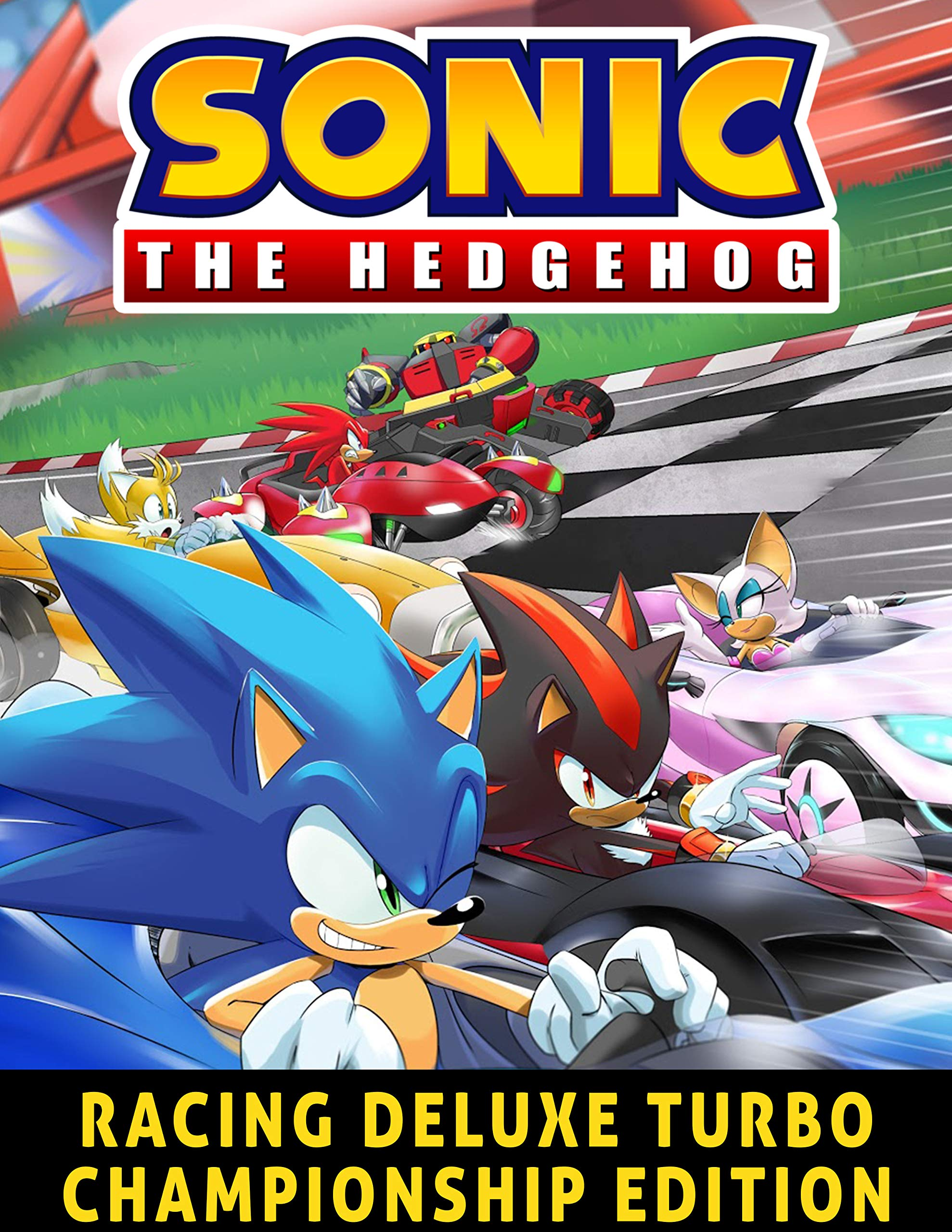 Sonic: The Hedgehog Team Sonic Racing Deluxe Turbo Championship Edition comic book