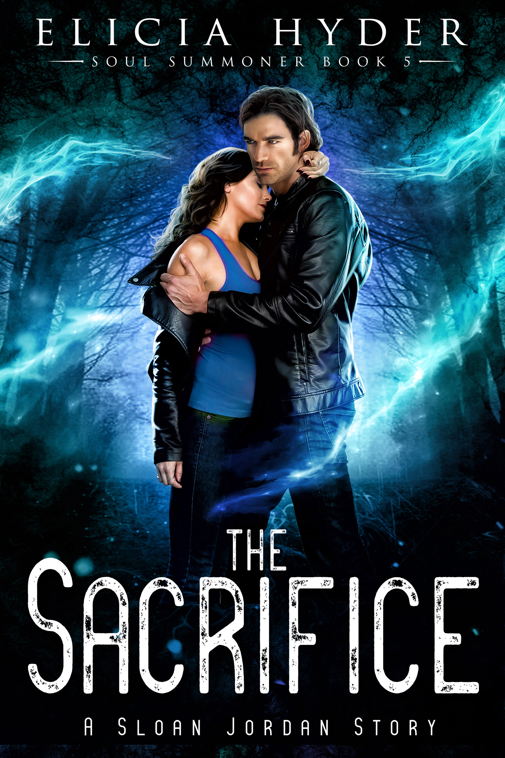 The Sacrifice (The Soul Summoner, #5)