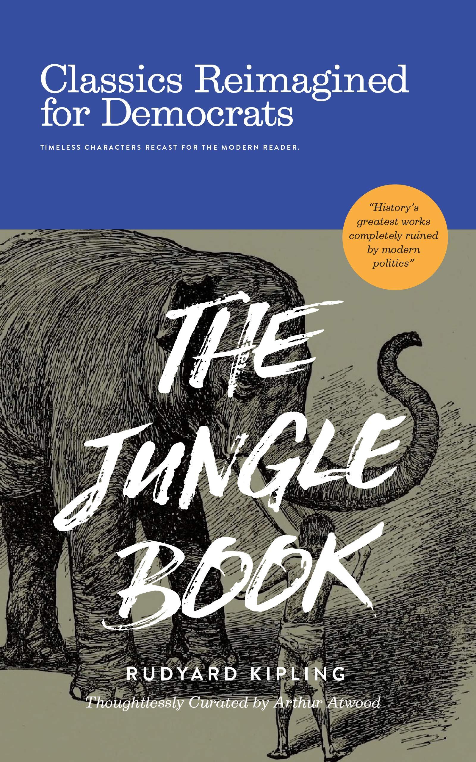 The Jungle Book: Classics Reimagined for Democrats