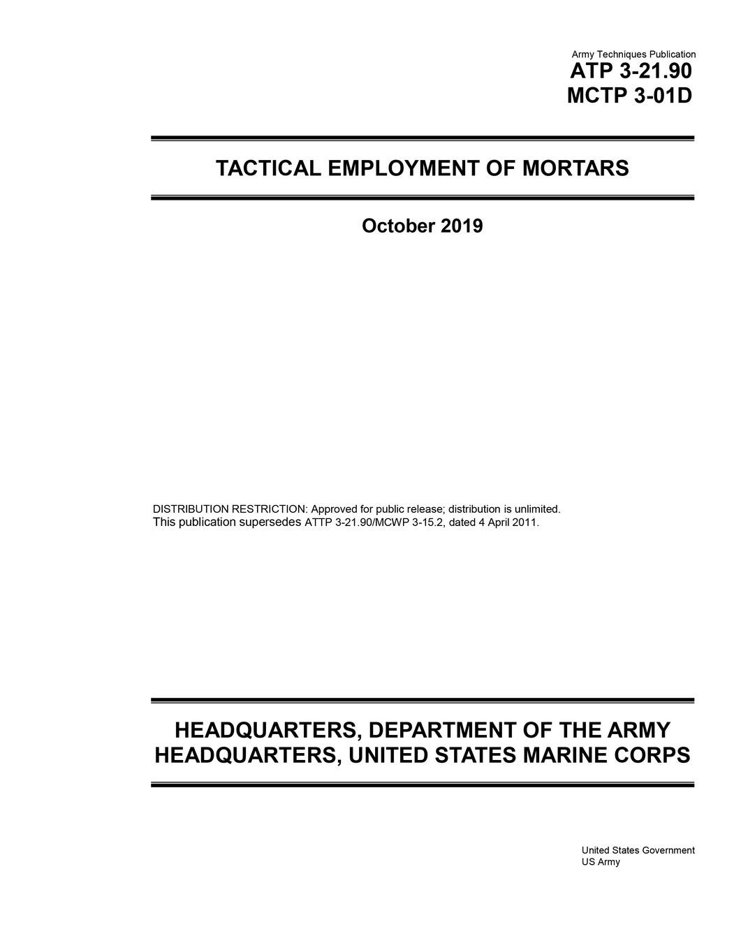 Army Techniques Publication ATP 3-21.90 MCTP 3-01D Tactical Employment of Mortars October 2019