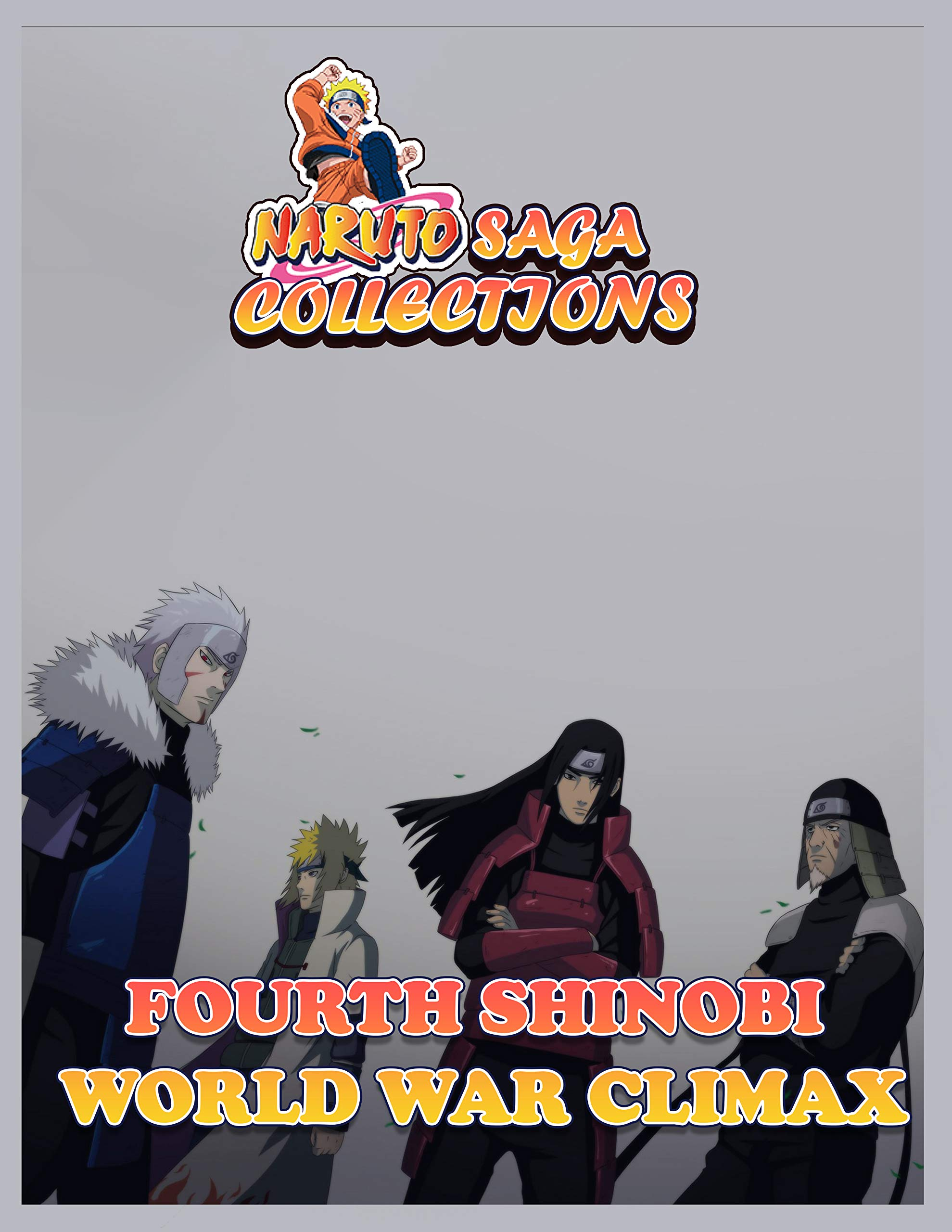 Manga Saga Collections: Naruto Fourth Shinobi World War Climax Vol 17
