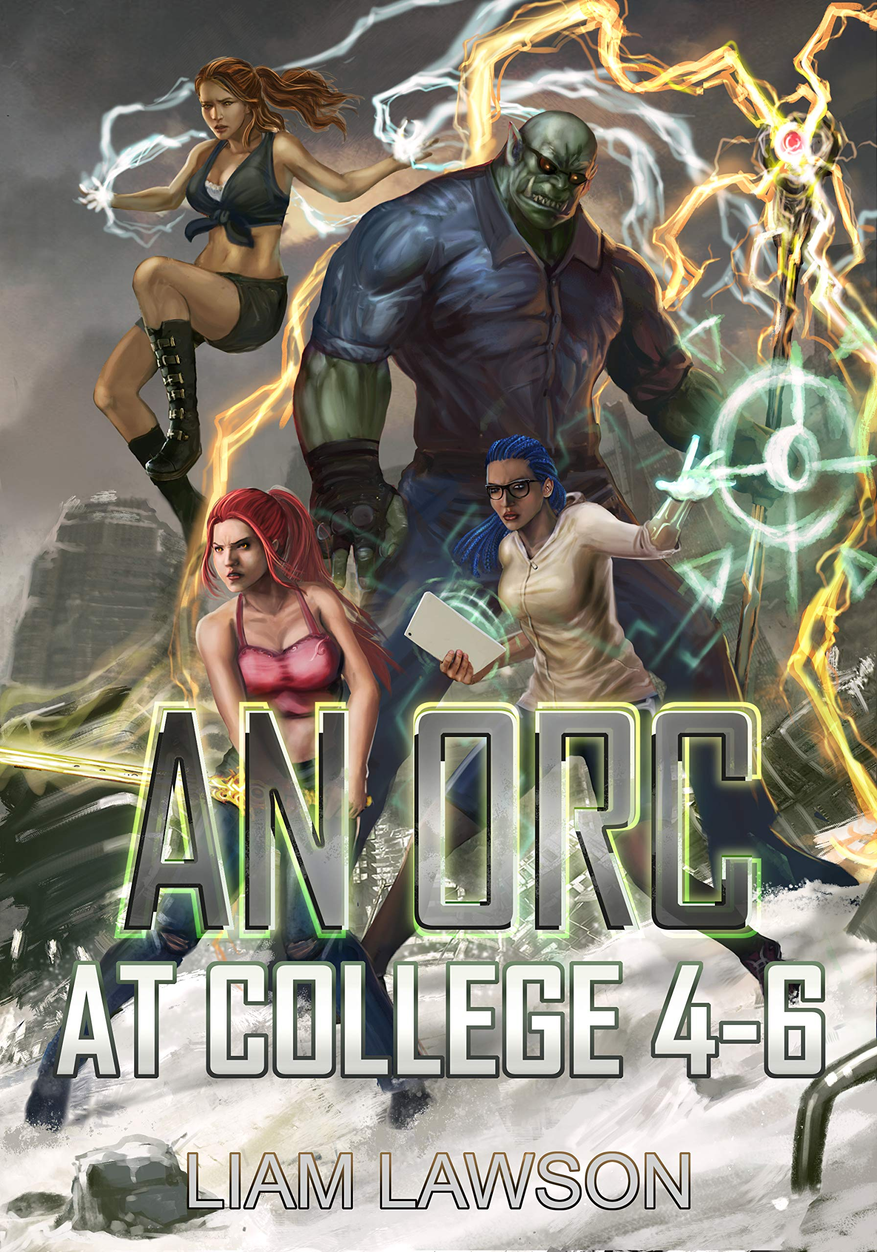An Orc at College Books 4-6: A Contemporary Sword and Sorcery Harem Fantasy (An Orc at College Collection Book 2)