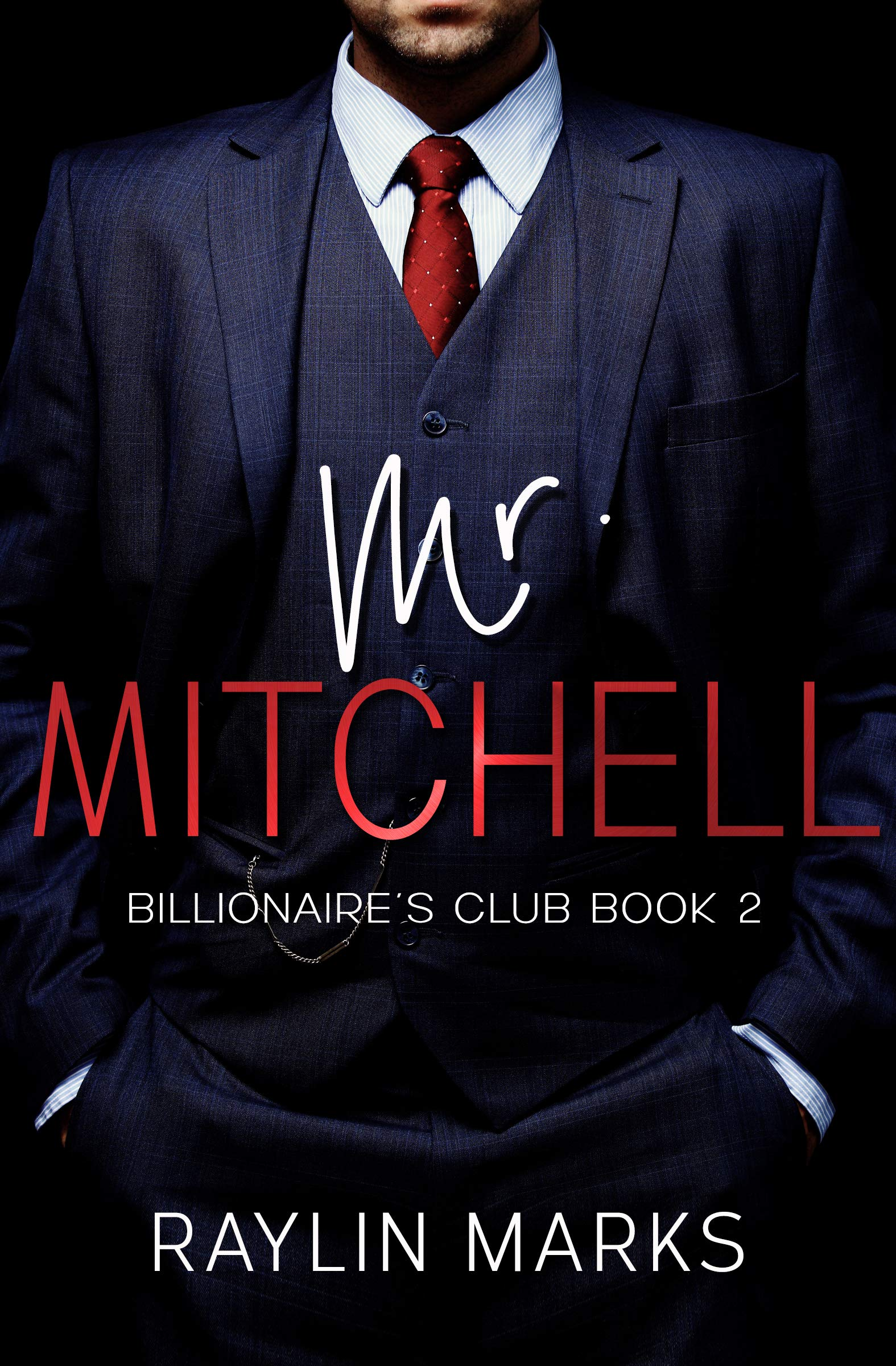 Mr. Mitchell: Billionaires' Club Book 2 (Billionaires' Club Series)