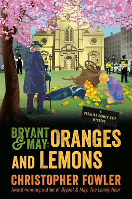 Bryant & May: Oranges and Lemons (Bryant & May #17)