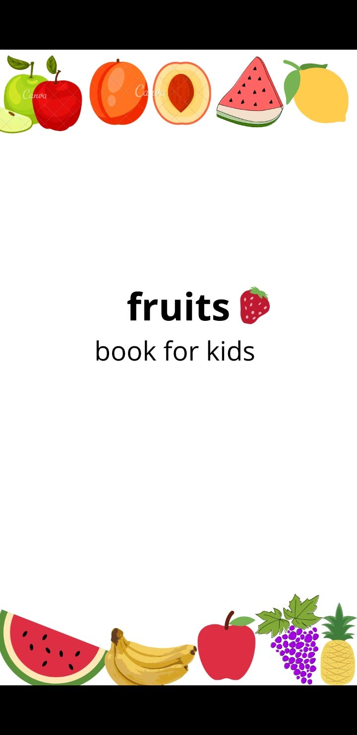 Fruits: Fruits book for kids ages 3-8