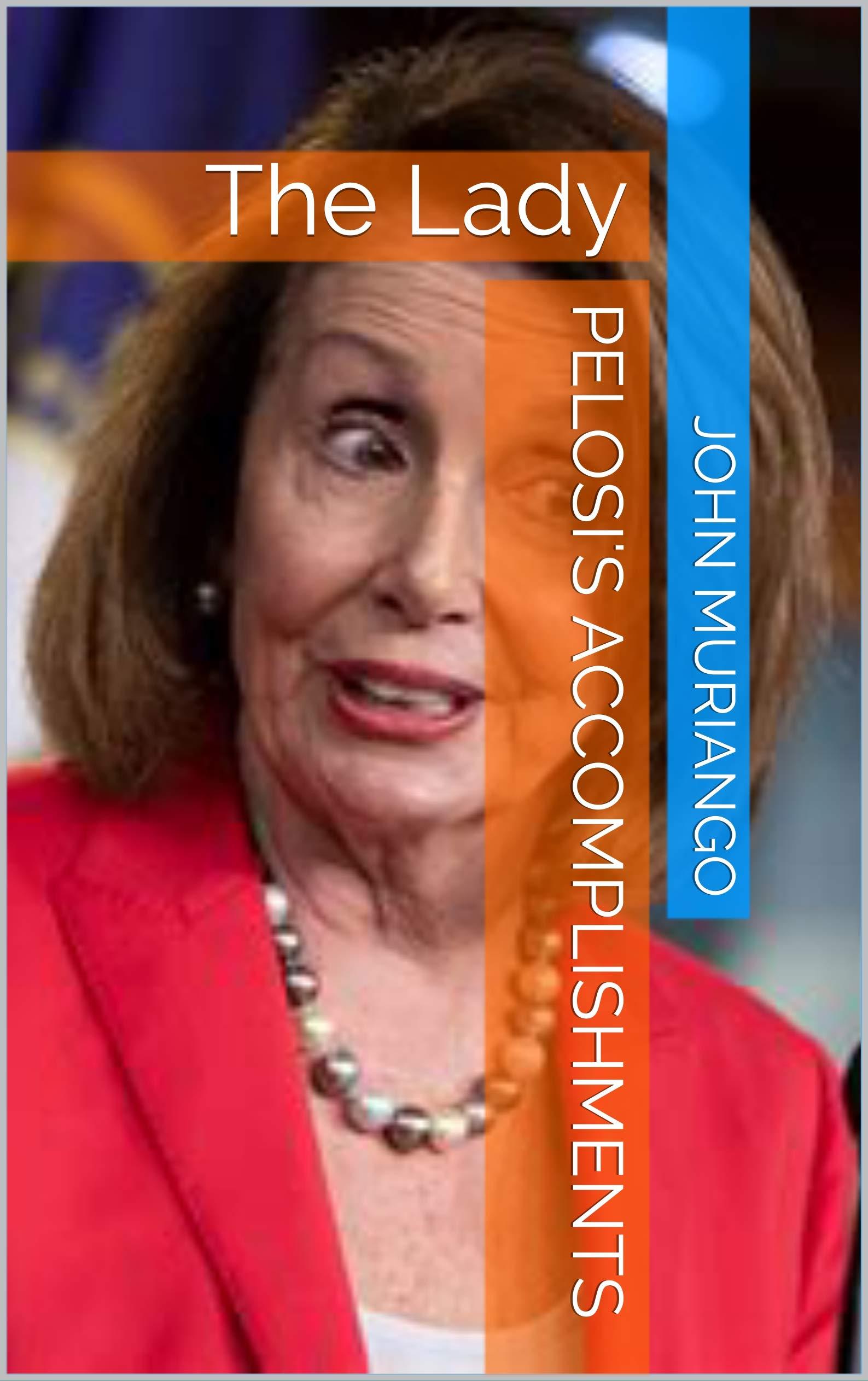 Pelosi's Accomplishments: The Lady