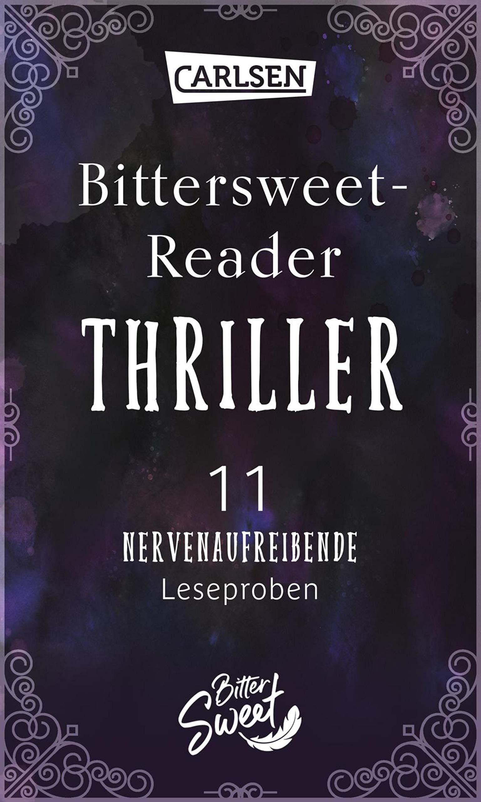 Bittersweet-Reader Thriller: 11 nervenaufreibende Leseproben