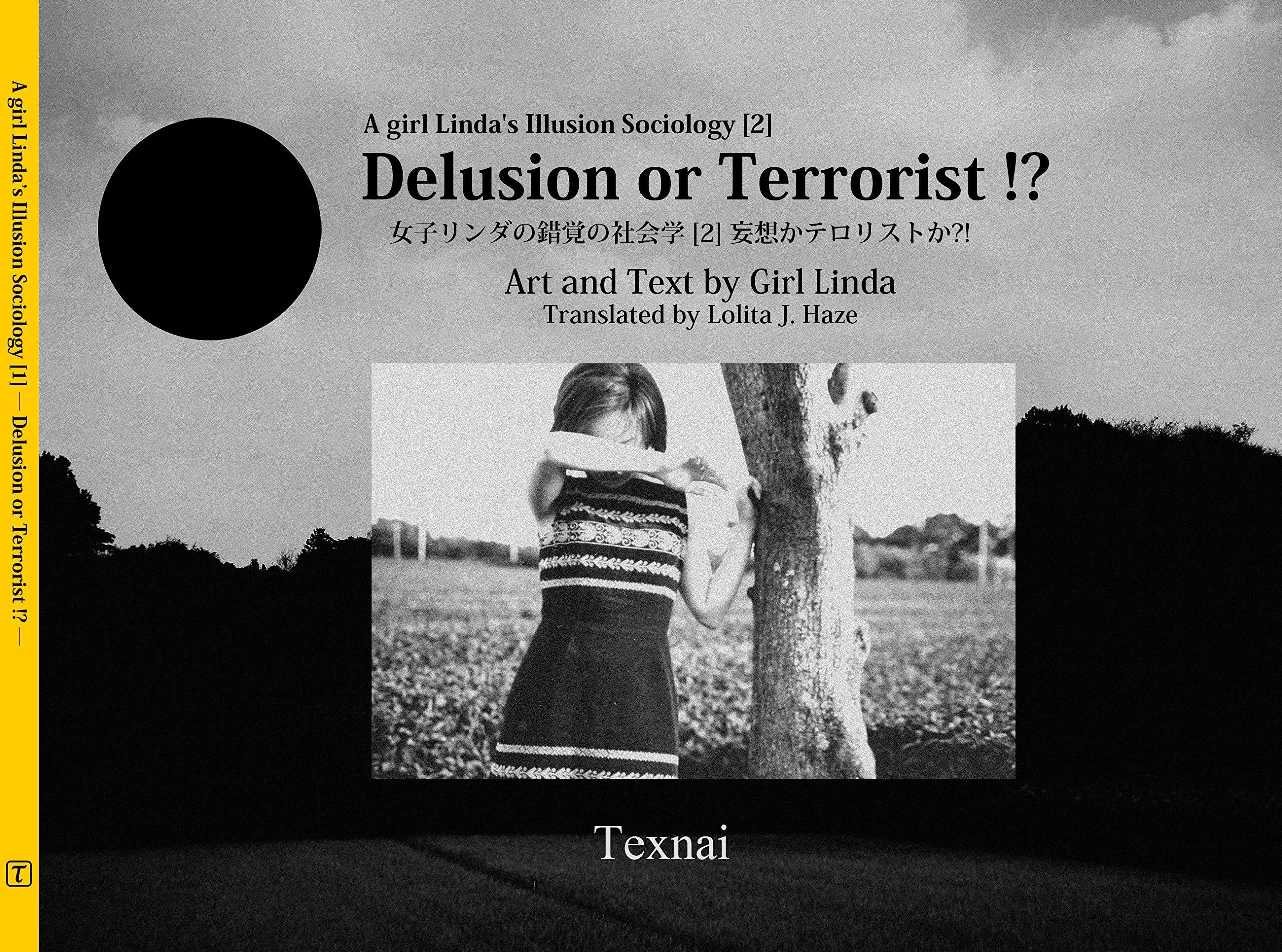 A Girl Linda's Illusion Sociology [ 1 ]: Delusion or Terrorist !?