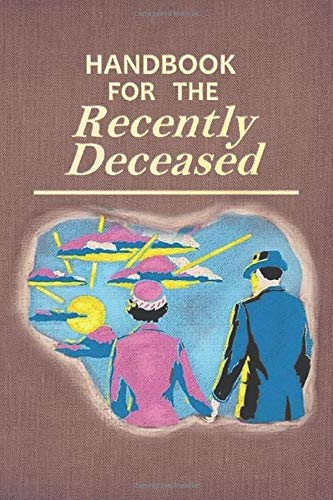 Handbook For The Recently Deceased: Blank Lined 6x9 Journal (Diary, Notepad) inspired by The Manual for Ghosts from the 1988 film Beetlejuice I Perfect Gift for a movie fan