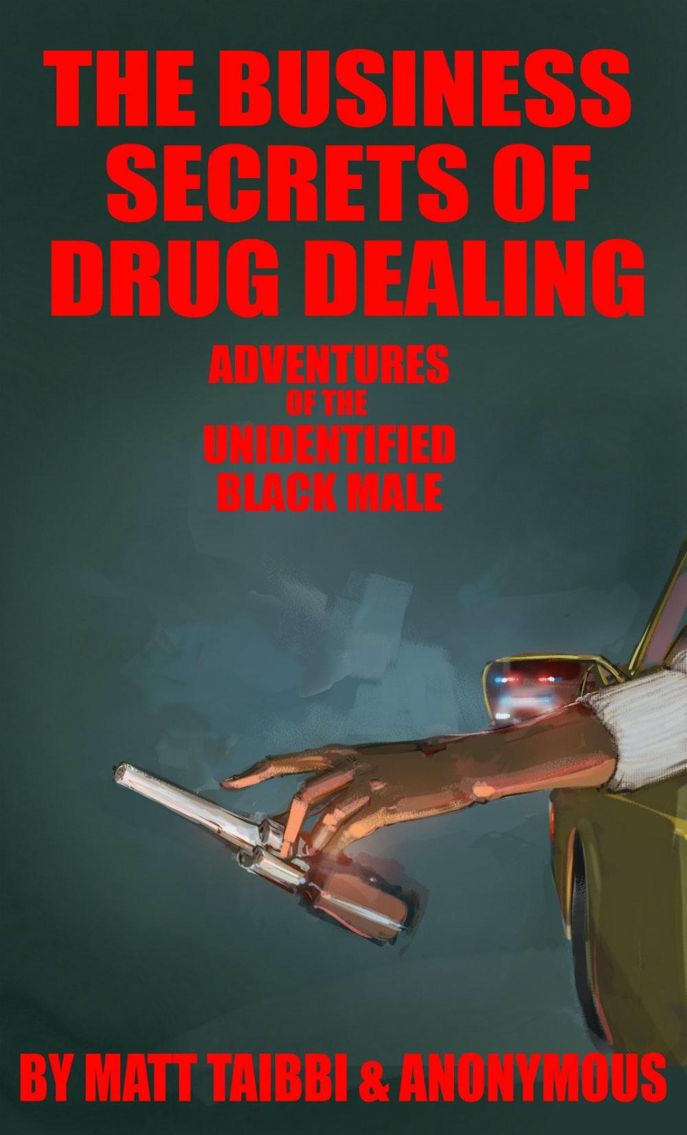The Business Secrets of Drug Dealing