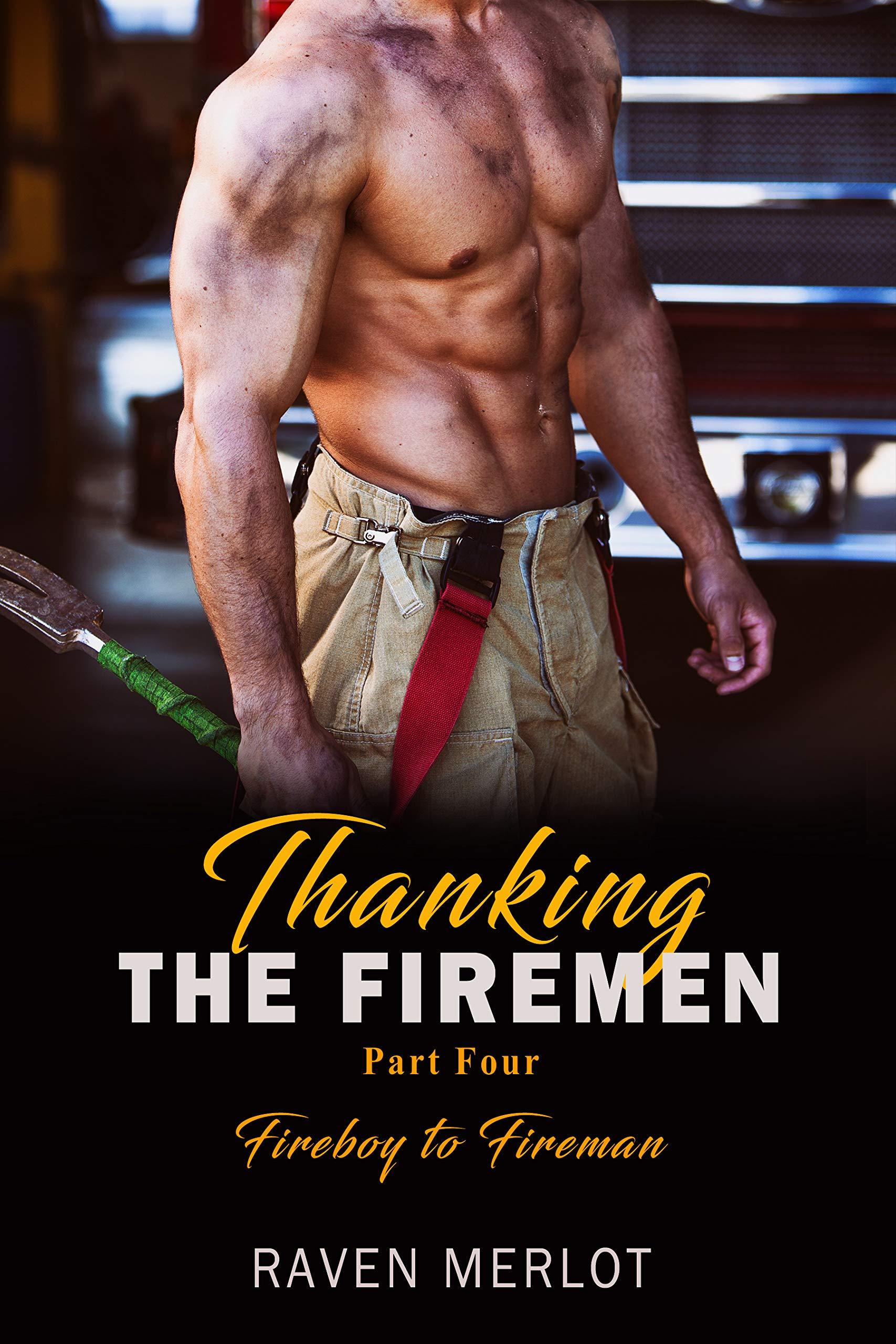 Thanking the Firemen Part Four: Fireboy to Fireman