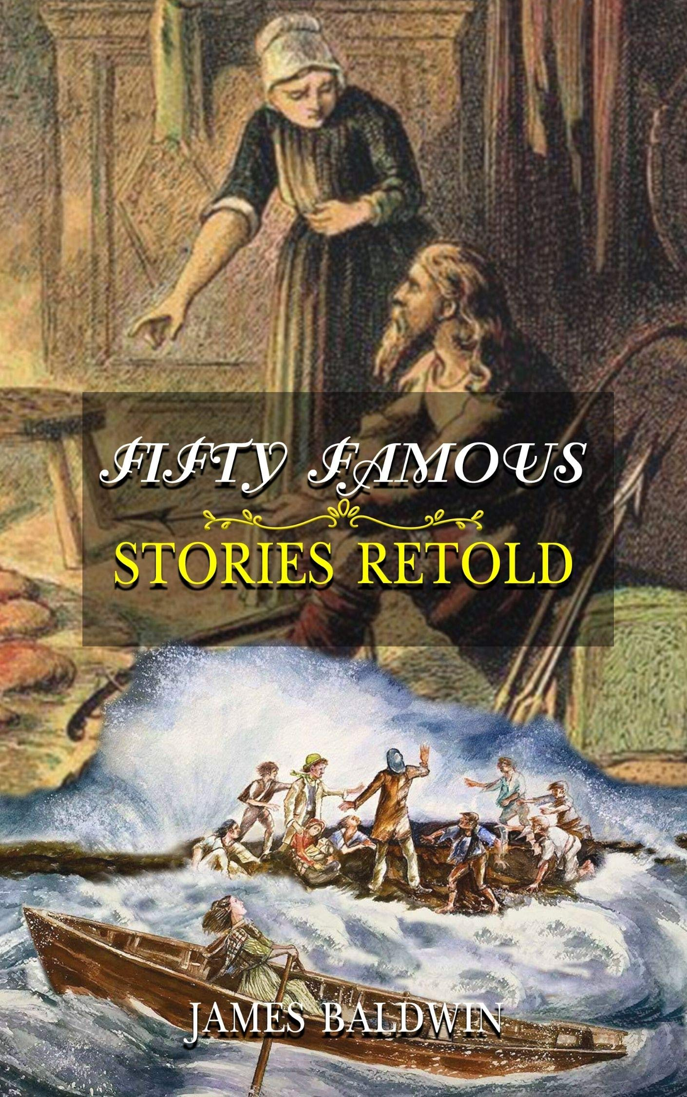 Fifty Famous Stories Retold : With Original And Classic Illustrated