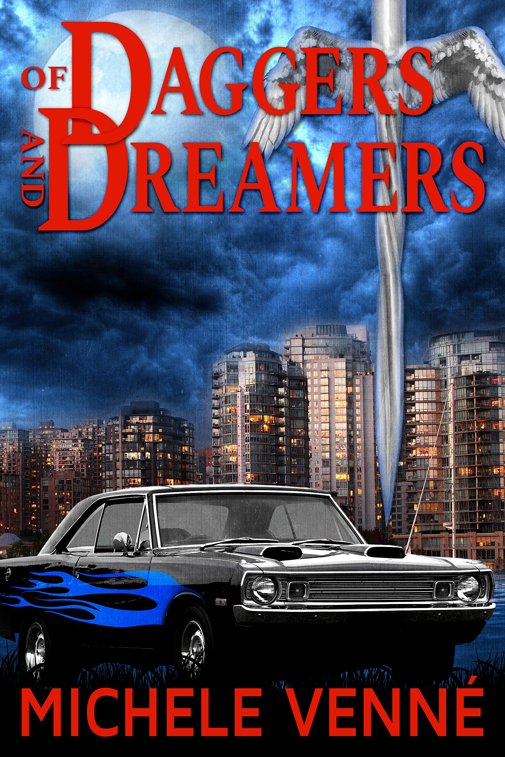 Of Daggers and Dreamers (A Novel of Light and Dark Book 1)