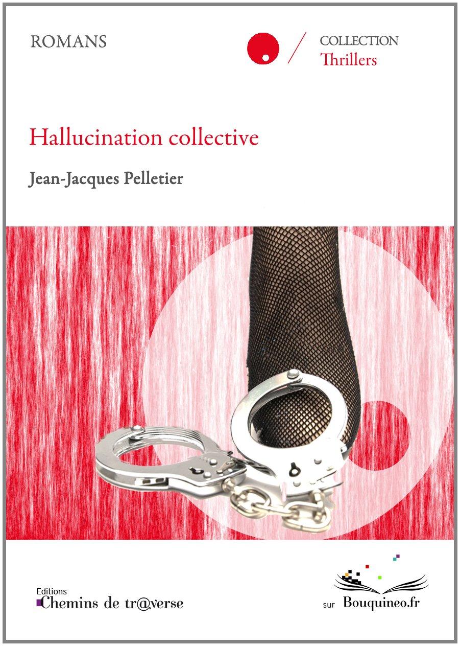 Hallucination collective