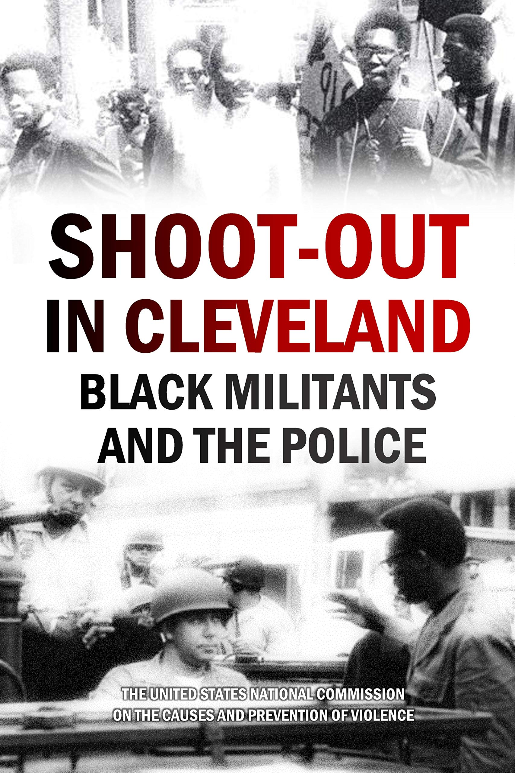 Shoot-out in Cleveland: Black Militants and the Police (1969)