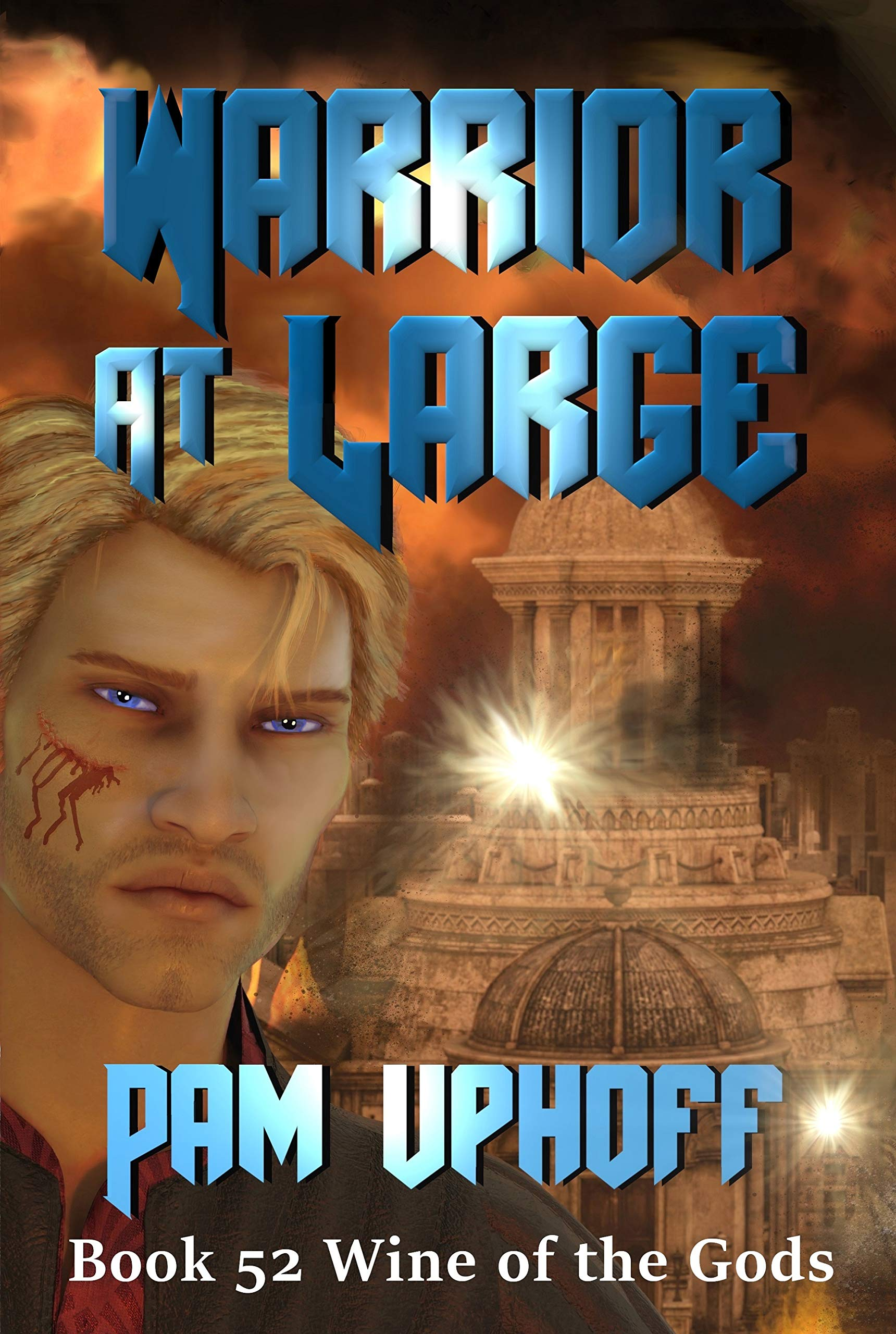 Warrior At Large (Wine of the Gods Book 52)