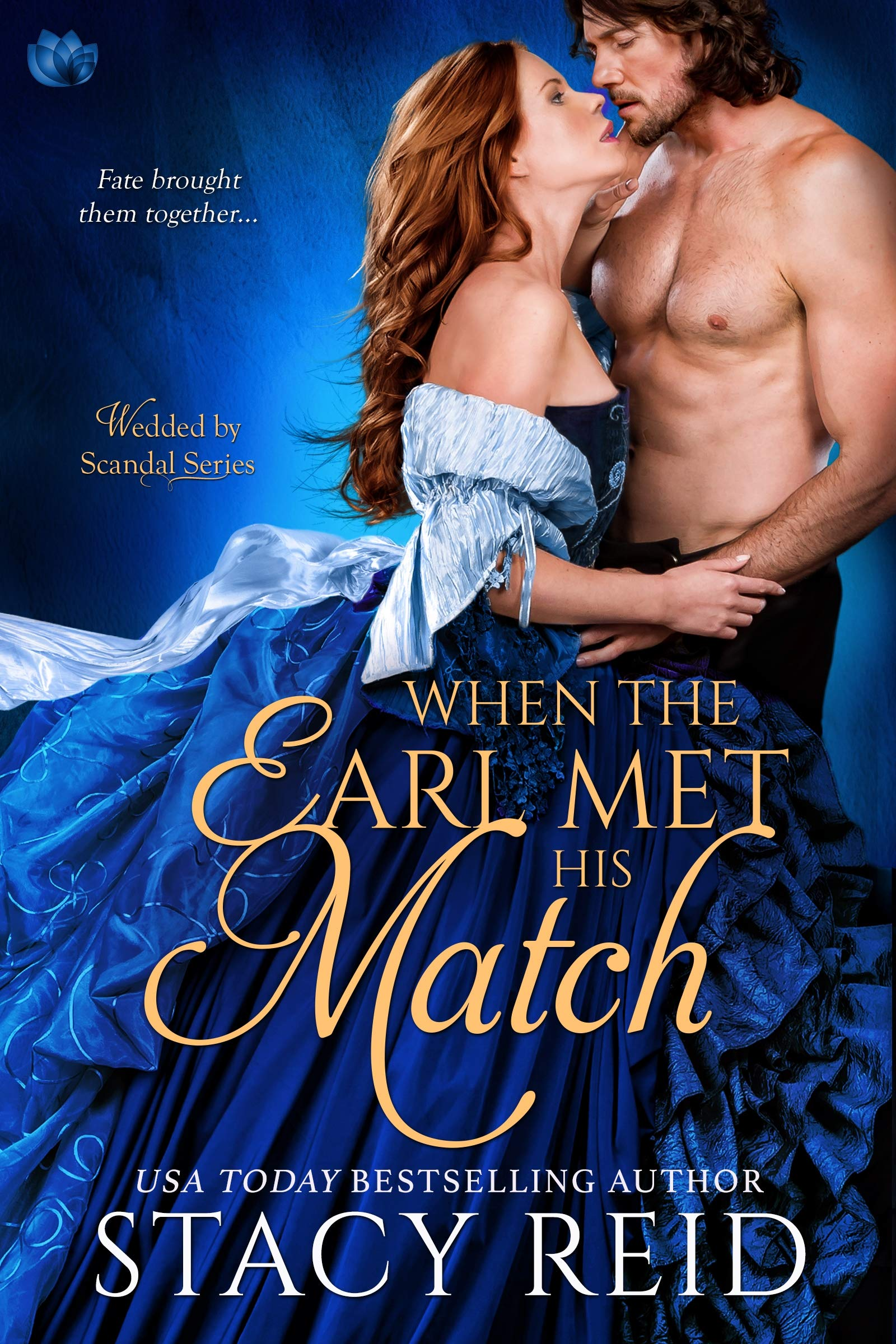 When the Earl Met His Match (Wedded by Scandal #4)