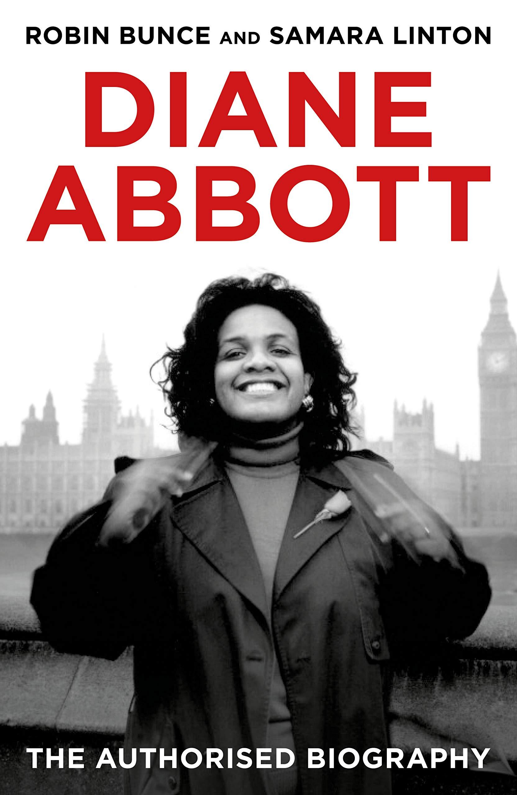 Diane Abbott: The Authorised Biography