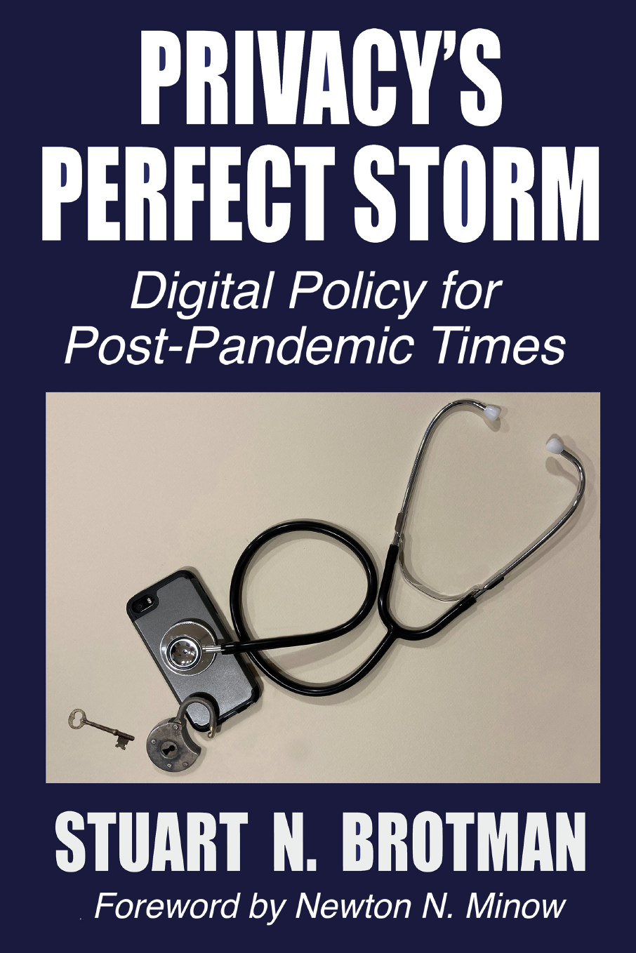 Privacy's Perfect Storm: Digital Policy for Post-Pandemic Times