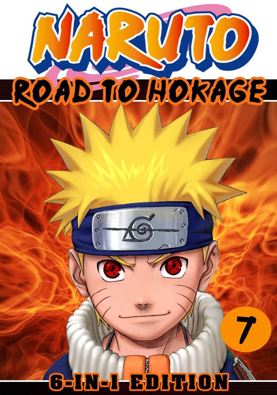 Road Hokage: 6-in1 Edition Book 7 - Great Shonen Manga Naruto Action Graphic Novel