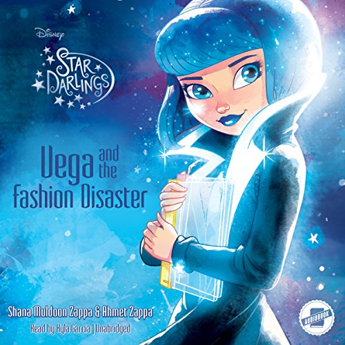 Vega and the Fashion Disaster (Star Darlings, #4)