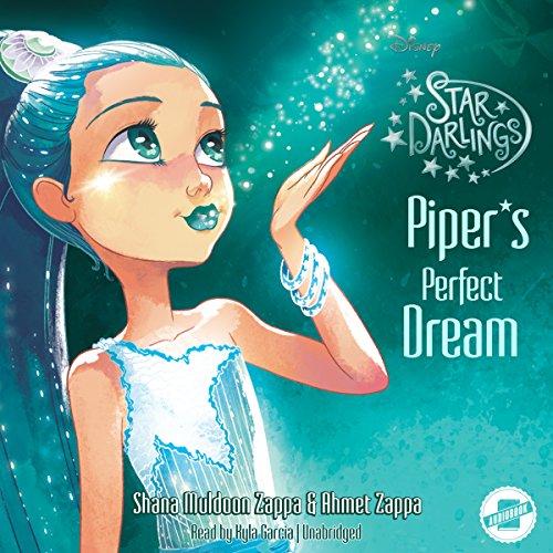 Piper's Perfect Dream (Star Darlings, #7)