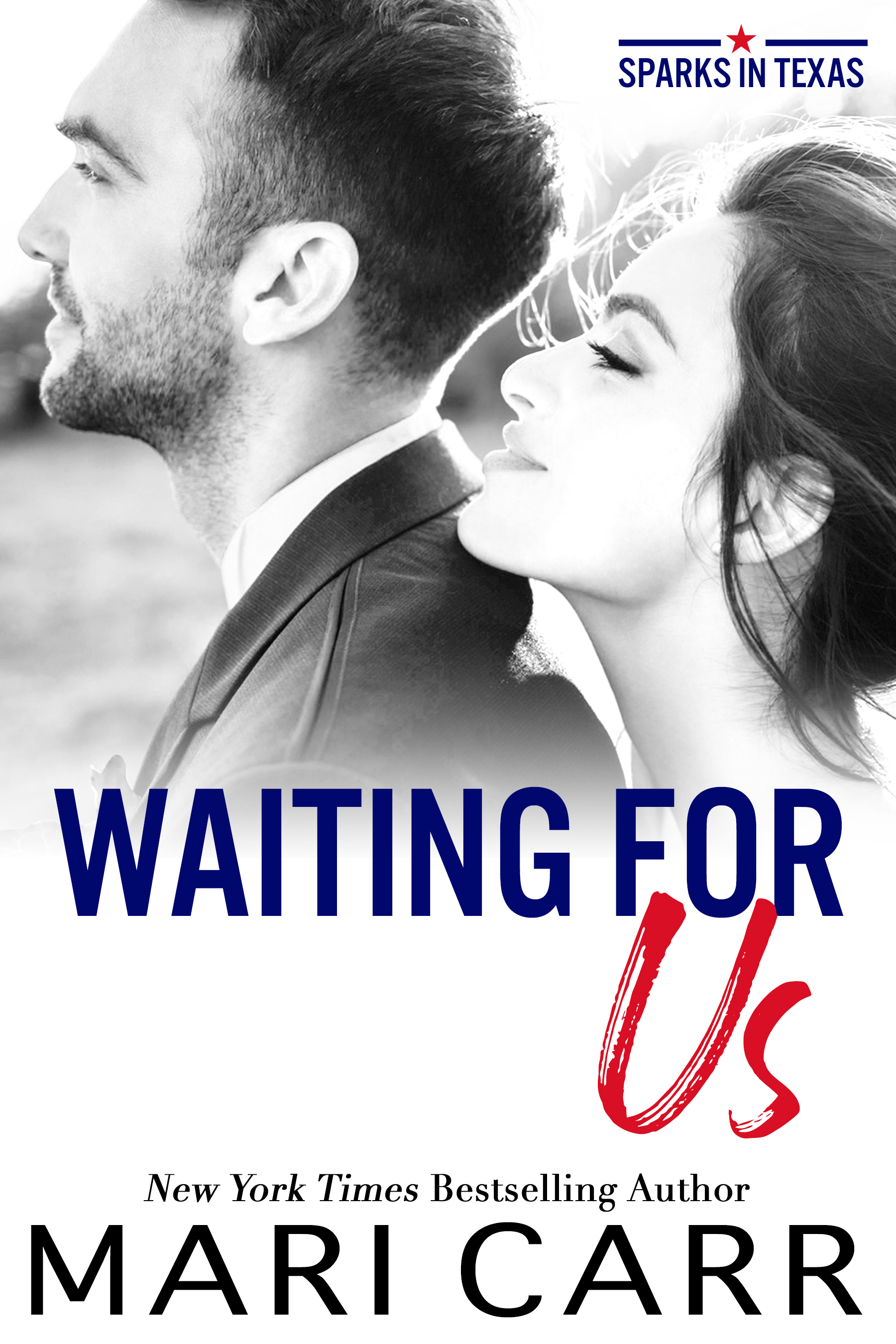 Waiting for Us (Sparks in Texas, #0.5)