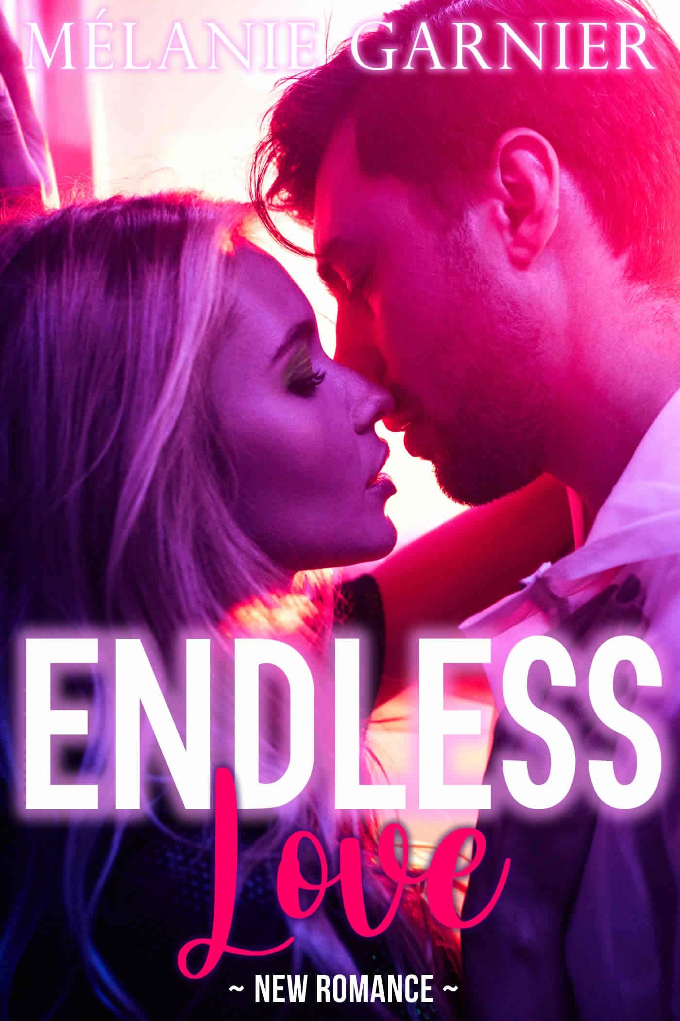 ENDLESS Love // New Romance